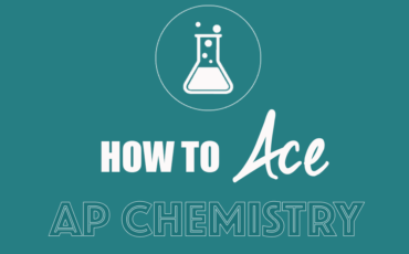 2021 Summer – How to Ace AP Chemistry